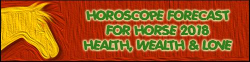 2018 Chinese Horoscope Update for Horse