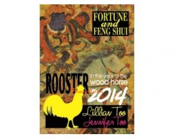 Fortune and Feng Shui 2014 for Rooster