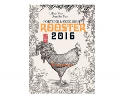 Fortune and Feng Shui Forecast 2016 for Rooster