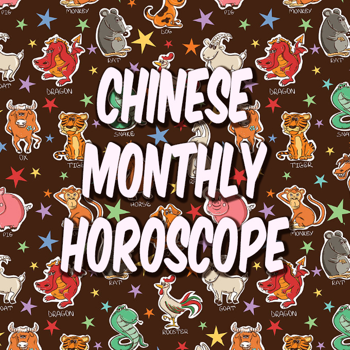 Monthly Chinese Horoscope & Feng Shui 2019