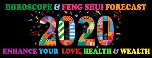 Feng Shui & Horoscope 2020