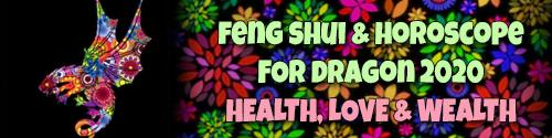 Horoscope Feng Shui 2020 for Dragon