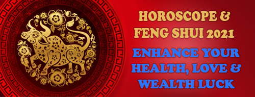 Feng Shui & Horoscope 2021