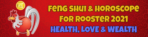 Feng Shui 2021 Chinese Horoscope for Rooster