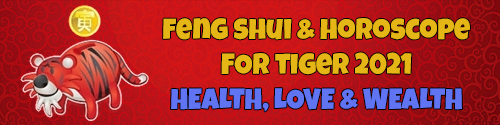 2021 Feng Shui Horoscope for Tiger
