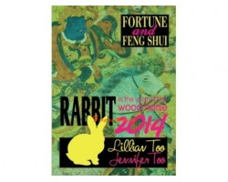 Fortune and Feng Shui 2014 for Rabbit