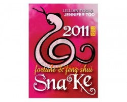 Lillian Too and Jennifer Too Fortune and Feng Shui 2011 - Snake