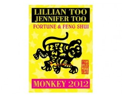 Lillian Too and Jennifer Too Fortune and Feng Shui 2012 - Monkey