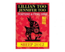 Lillian Too and Jennifer Too Fortune and Feng Shui 2012 - Sheep