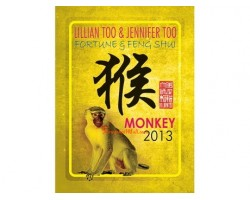 Lillian Too and Jennifer Too Fortune and Feng Shui 2013 - Monkey
