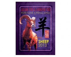 Lillian Too and Jennifer Too Fortune and Feng Shui 2013 - Sheep
